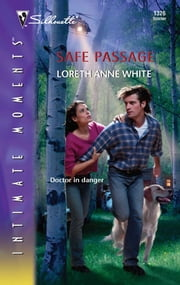 Safe Passage ebook by Loreth Anne White