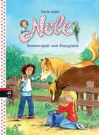 Nele - Sommerspaß und Ponyglück - Zwei lustige Abenteuer in einem Band, 2in1-Bundle, Nele auf dem Ponyhof / Nele und die wilde Bande ebook by Usch Luhn, Franziska Harvey