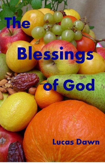 The Blessings of God eBook by Lucas Dawn