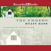 The Embers - A Novel audiobook by Hyatt Bass