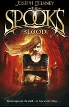 The Spook's Blood ebook by Joseph Delaney