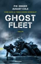 Ghost Fleet ebook by August Cole, P.W. Singer