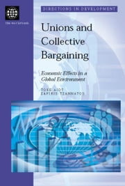 Union and Collective Bargaining: Economic Effects in a Global Environment ebook by Aidt, Toke
