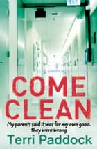 Come Clean ebook by