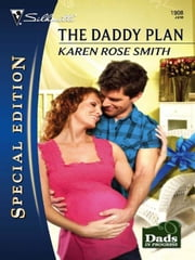 The Daddy Plan ebook by Karen Rose Smith