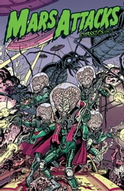 Mars Attacks Classics Vol. 1 ebook by Giffen, Keith; Brown, Len; Adlard, Charles; Sutton, Tom; Bradshaw, Nick