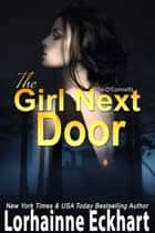 The Girl Next Door ebook by Lorhainne Eckhart