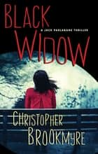 Black Widow ebook by Christopher Brookmyre