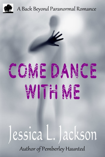 Come Dance With Me ebook by Jessica L. Jackson
