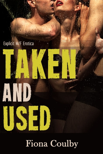 Taken and Used ebook by Fiona Coulby