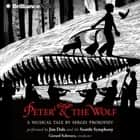 Peter and the Wolf audiobook by Sergei Prokofiev