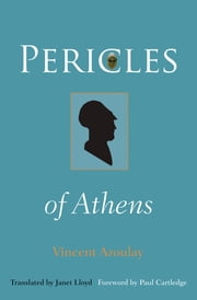 Pericles of Athens ebook by Vincent Azoulay,Janet Lloyd,Paul Cartledge