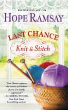 Last Chance Knit & Stitch ebook by Hope Ramsay