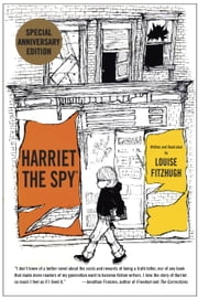 Harriet the Spy: 50th Anniversary Edition ebook by Louise Fitzhugh