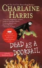 Dead as a Doornail ebook by Charlaine Harris