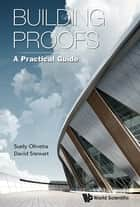 Building Proofs ebook by Suely Oliveira,David Stewart
