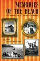 Memories of the Beach ebook by Lorraine O'Donnell Williams