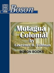 Motagua Colonial ebook by Feldman, Lawrence H.