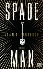 Spademan ebook by Adam Sternbergh,Alexander Wagner