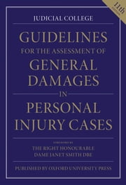 Guidelines for the Assessment of General Damages in Personal Injury Cases ebook by Judicial College