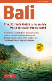 Bali: The Ultimate Guide to the World\