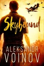 Skybound ebook by Aleksandr Voinov