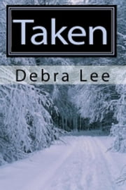 Taken ebook by Debra Lee