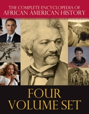 The Complete Encyclopedia of African American History ebook by Jessie Carney Smith,Lean'tin Bracks,Linda T Wynn