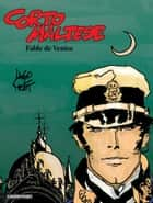 Corto Maltese (Tome 7) - Fable de Venise eBook by Hugo Pratt