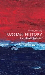 Russian History: A Very Short Introduction ebook by Geoffrey Hosking