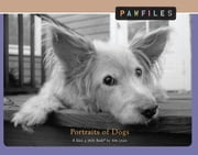 Pawfiles - Portraits of Dogs: A Bark and Smile Book ebook by Kim Levin