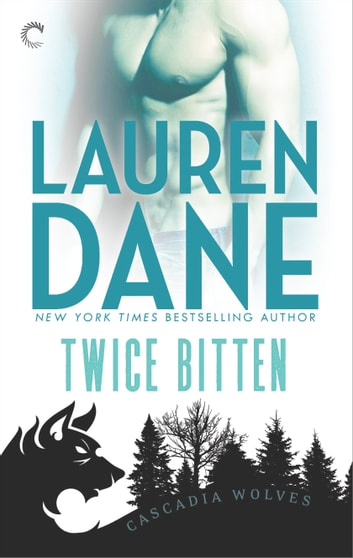 Twice Bitten ebook by Lauren Dane