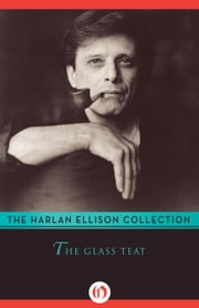 The Glass Teat ebook by Harlan Ellison