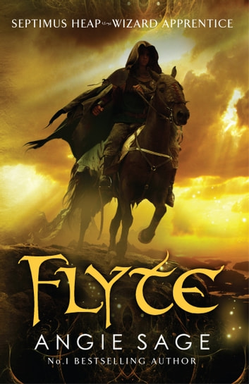 Flyte - Septimus Heap Book 2 ebook by Angie Sage