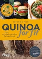 Quinoa for fit - Das proteinreiche Superfood ebook by Veronika Pichl