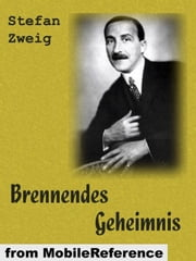 Brennendes Geheimnis (German Edition) (Mobi Classics) ebook by Stefan Zweig