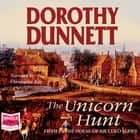The Unicorn Hunt audiobook by Dorothy Dunnett, Christopher Kay