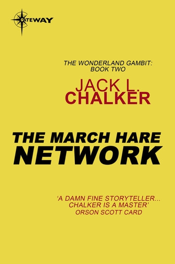 The March Hare Network ebook by Jack L. Chalker