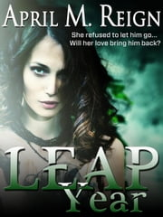 Leap Year ebook by April M. Reign