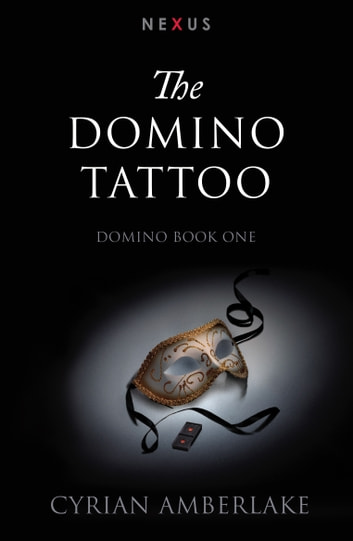 The Domino Tattoo ebook by Cyrian Amberlake