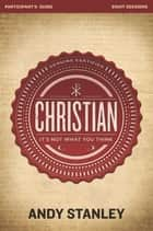 Christian Participant's Guide ebook by Andy Stanley