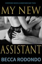 My New Assistant ebook by Becca Rodondo