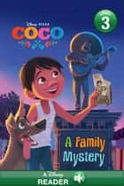Coco: A Family Mystery ebook by Disney Book Group