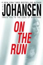 On the Run ebook by Iris Johansen