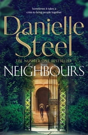 Neighbours ebook by Danielle Steel