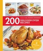 200 Halogen Oven Recipes ebook by Maryanne Madden