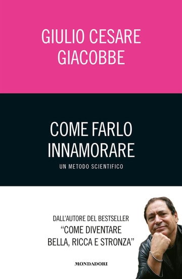 Image of Come farlo innamorare - Un metodo scientifico