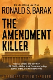The Amendment Killer ebook by Ronald S. Barak