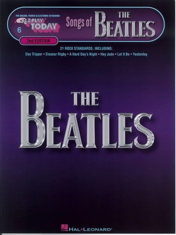 Songs of the Beatles (Songbook) - E-Z Play Today Volume 6 ebook by The Beatles