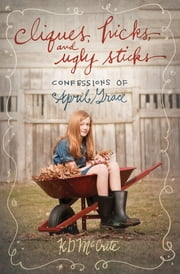 Cliques, Hicks, and Ugly Sticks ebook by KD McCrite